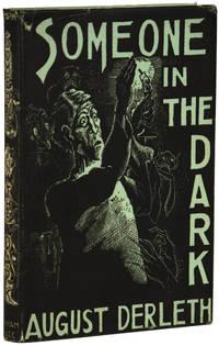 SOMEONE IN THE DARK by Derleth, August - 1941.