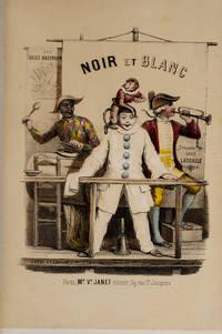 Noir et Blanc: Vie et Aventures de Pierrot et de Son Ami Arlequin racontées aux enfants par Jules Bozérian