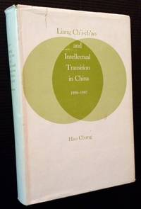 Liang Ch'i-ch'ao and Intellectual Transition in China, 1890-1907