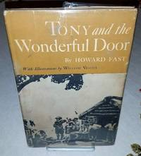 TONY AND THE WONDERFUL DOOR by  Howard Fast - First Edition - from Windy Hill Books and Biblio.com