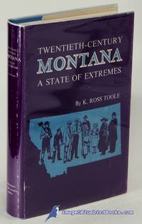 image of Twentieth-Century Montana: A State of Extremes