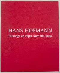 image of Hans Hofmann: Paintings on Paper from the 1940s