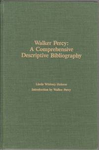 Walker Percy: A Comprehensive Descriptive Bibliography