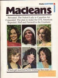 MacLean's Canada's National Magazine, October 1972, -- Margaret Trudeau Look-alikes, Canadian Football League, NATO,