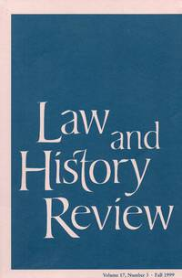 Law and History Review, Fall 1999; v. 17, no. 3
