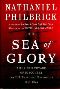 Sea of Glory; America's Voyage of Discovery | The U.S. Exploring Expedition, 1838-1842