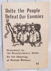 image of Unite the people, defeat our enemies: statement by the Revolutionary Union on the shooting of George Wallace