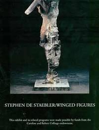 Stephen de Staebler: Winged Figures. January 17 - March 7, 1999. [Exhibition brochure].
