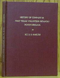 History of Company M, First Texas Volunteer Infantry Hood's Brigade, Longstreet's Corps, Army of the CSA