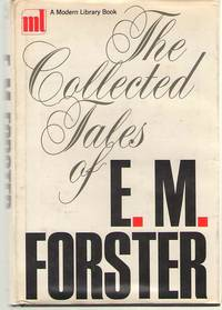 The Collected Tales Of E. M. Forster by  E. M Forster - 1st Modern Library Edition - 1968 - from Dan Glaeser Books (SKU: 36067)