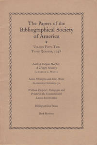 THE PAPERS OF THE BIBLIOGRAPHICAL SOCIETY OF AMERICA. Volume Fifty-Two, Third Quarter, 1958.
