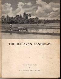 The Malayan Landscape: Seventy Camera Studies