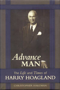 image of Advance Man: The Life and Times of Harry Hoagland