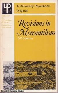 Revisions in Mercantilism (Debates in Economic History series)