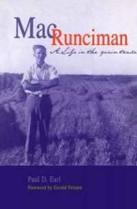 Mac Runciman: A Life in the Grain Trade by University of Manitoba Press - 2000-10-31
