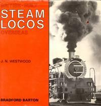 British-Built Steam Locos Overseas