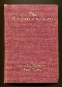 THE AMERICAN ILIAD: The Epic Story of the Civil War as Narrated By Eyewitnesses and Contemporaries