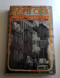 Soft City The Art of Cosmopolitan Living
