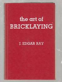 The Art of Bricklaying (Third edition)
