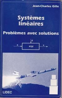 Systèmes linéaires.  Problèmes avec solutions