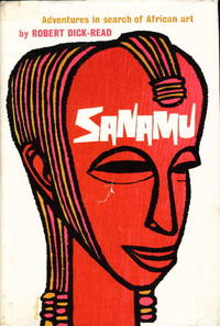 SANAMU: ADVENTURES IN SEARCH OF AFRICAN ART