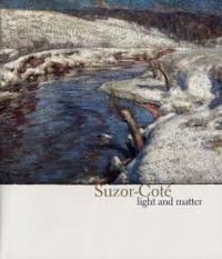 Suzor-Coté: Light and Matter