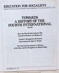 image of Towards a History of the Fourth International Part 2: How the Fourth International Was Conceived by Jean van Heijenoort, Trotsky's Struggle for the Fourth International by John G. Wright, The Fouth International (A History of Its Ideas and Its Struggles) by Michel Pablo