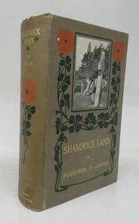 image of Shamrock Land: A Ramble Through Ireland