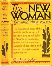 image of THE NEW WOMAN:; Feminism in Greenwich Village, 1910-1920