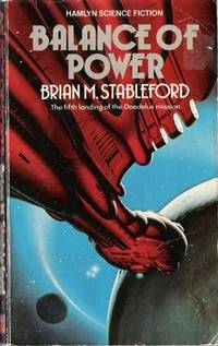 Balance of Power (Daedalus Mission Book 5) by  Brian M Stableford  - Paperback  - 1984  - from Caerwen Books (SKU: 021549)