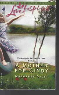 A Mother for Cindy (The Ladies of Sweetwater Lake, Book 2) (Love Inspired #283)