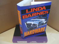 Hardware: A Carlotta Carlyle Novel by  Linda Barnes - Signed First Edition - 1995 - from j. vint books (SKU: 003398)