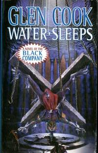 Water Sleeps: A Novel of the Black Company (Chronicles of The Black Company)
