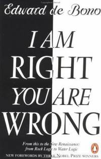 I Am Right You Are Wrong : From This to the New Renaissance: from Rock Logic to Water Logic