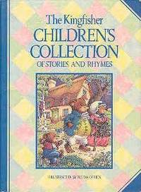 The Kingfisher Collection of Stories and Rhymes