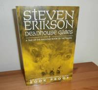 Deadhouse Gates: A Tale of the Malazan Book of the Fallen by  Steven Erikson - Paperback - 1st Edition - 2000 - from Kelleher Rare Books and Biblio.co.uk