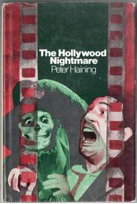 The Hollywood Nightmare: Tales of Fantasy & Horror from the Film World