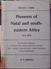 Pioneers of Natal and South-Eastern Africa 1552 - 1878