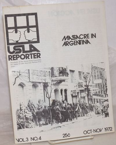 New York: US Committee for Justice to Latin American Political Prisoners, 1972. Single issue of the ...