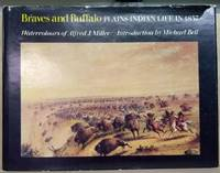 image of Braves and Buffalo:  Plains Indian Life in 1837