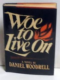 Woe to Live on
