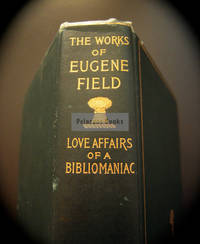 The Love Affairs of a Bibliomaniac
