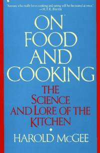 image of On Food and Cooking: The Science and Lore of the Kitchen