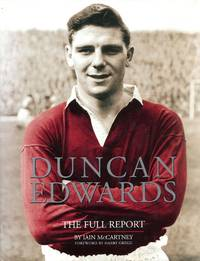 image of Duncan Edwards: The Full Report