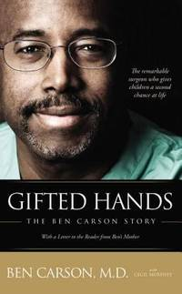 Gifted Hands : The Ben Carson Story by Ben Carson; Cecil Murphey - Paperback - 1996 - from ThriftBooks (SKU: G0310214696I4N00)