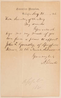 President Lincoln Seeks Appointment to Naval Academy for His Wife's Young Cousin
