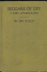 BEGGARS OF LIFE: A HOBO AUTOBIOGRAPHY. PHOTOPLAY EDITION