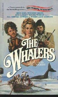 Making Of America 37 The Whalers