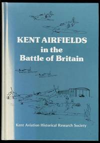 image of Kent Airfields in the Battle of Britain