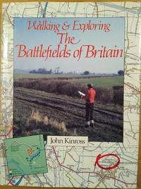 image of Walking and Exploring the Battlefields of Britain